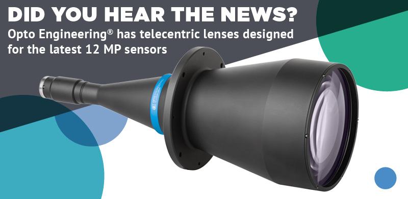 "Telecentric lenses for 1.1"" 12MP cameras"